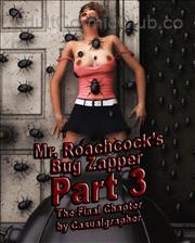 Mr Roachcocks Bug Zapper Part 3 Title Image